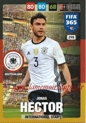 2016-17 - Panini Adrenalyn XL FIFA 365 - N° 298 - Jonas HECTOR (Allemagne) (International Star)