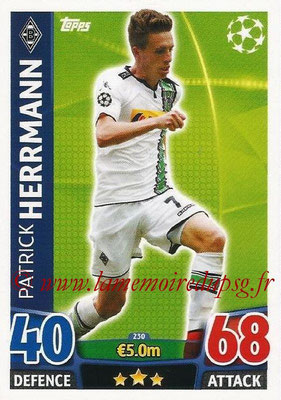 2015-16 - Topps UEFA Champions League Match Attax - N° 230 - Patrick HERRMANN (VfL Borussia Mönchengladbach)