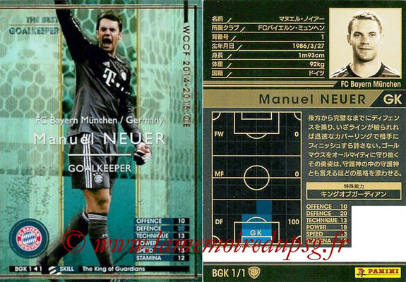 2013-14 - WCCF - N° BGK1 - Manuel NEUER (FC Bayern Munich) (The Best Goalkeeper)