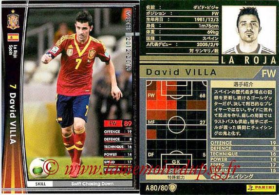 2012-13 - WCCF - N° A80 - David VILLA (Espagne)