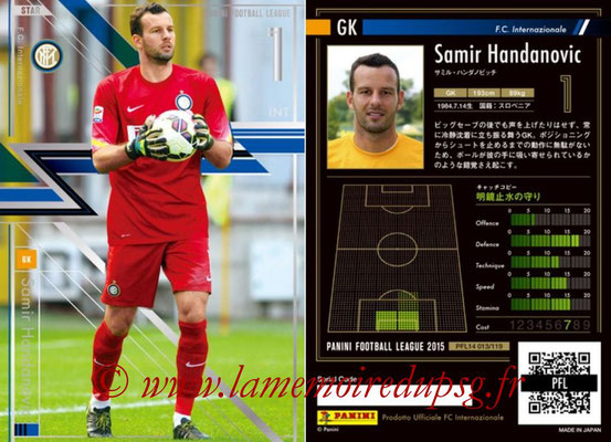 Panini Football League 2015 - PFL14 - N° 013 - Samir HANDANOVIC (FC Internazionale) (Star)