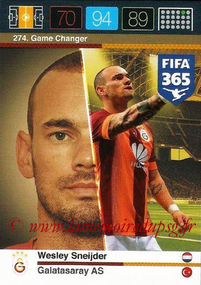 2015-16 - Panini Adrenalyn XL FIFA 365 - N° 274 - Wesley SNEIJDER (Galatasaray AS) (Game Changer)