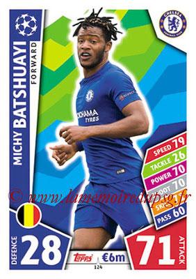 2017-18 - Topps UEFA Champions League Match Attax - N° 124 - Michy BATSHUAYI (Chelsea FC)