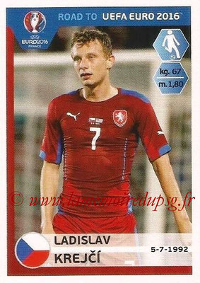 Panini Road to Euro 2016 Stickers - N° 039 - Ladislav KREJCI (République Tchèque)