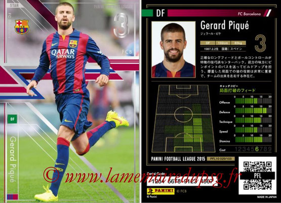 Panini Football League 2015 - PFL10 - N° 029 - Gerard PIQUE (FC Barcelone) (Star)