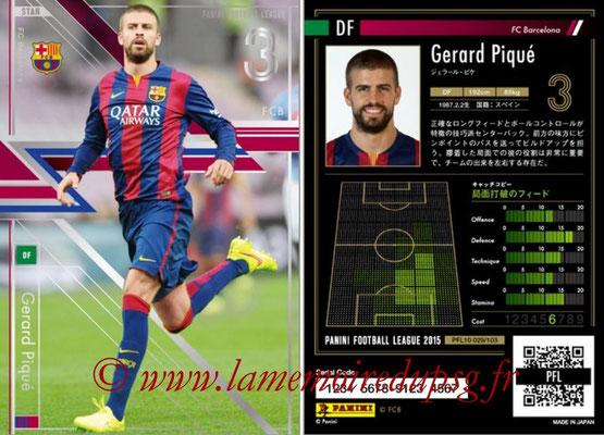 Panini Football League 2015 - PFL10 - N° 029 - Gerard PIQUE (FC Barcelone) (Star)