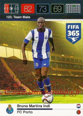 2015-16 - Panini Adrenalyn XL FIFA 365 - N° 123 - Bruno MARTINS INDI (FC Porto) (Team Mate)