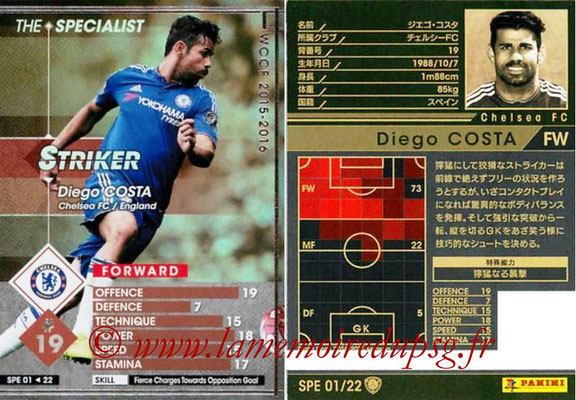 2015-16 - Panini WCCF - N° SPE01 - Diego COSTA (Chelsea FC) (The Specialist)