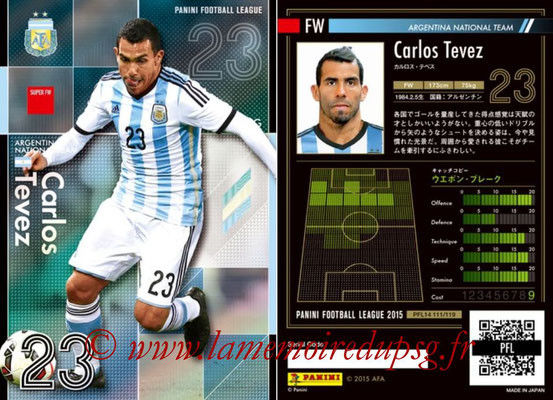 Panini Football League 2015 - PFL14 - N° 111 - Carlos TEVEZ (Argentine) (Super FW)