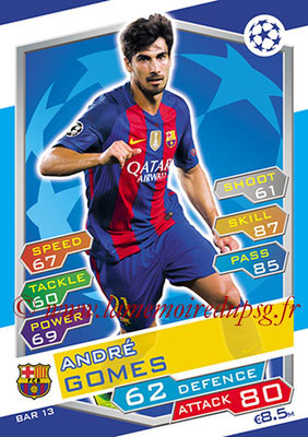 2016-17 - Topps UEFA Champions League Match Attax - N° BAR13 - Andre GOMEZ (FC Barcelone)