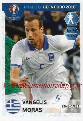 Panini Road to Euro 2016 Stickers - N° 116 - Vangelis MORAS (Grèce)