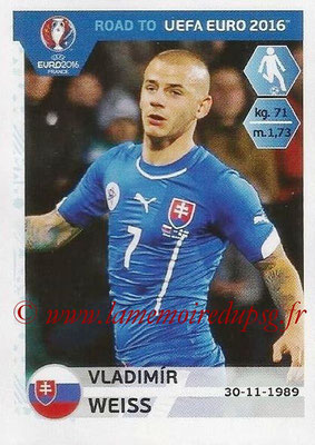 Panini Road to Euro 2016 Stickers - N° 316 - Vladimir WEISS (Slovaquie)