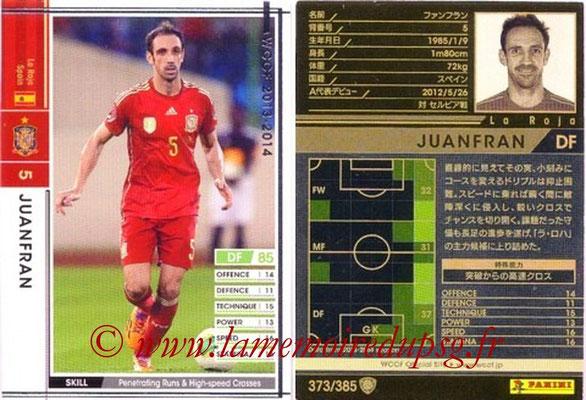 2013-14 - WCCF - N° 373 - JUANFRAN (Espagne)