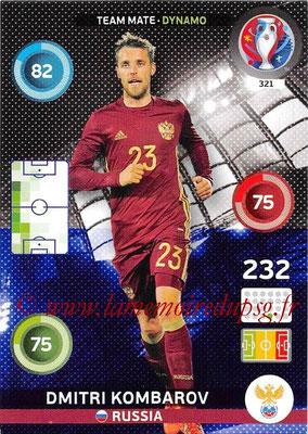 Panini Euro 2016 Cards - N° 321 - Dmitri KOMBAROV (Russie) (Dynamo)