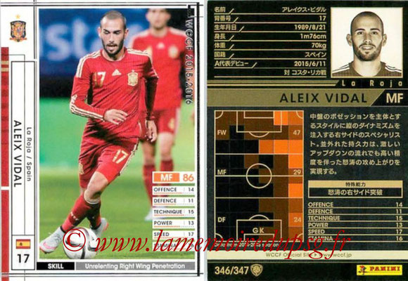 2015-16 - Panini WCCF - N° 346 - Aleix VIDAL (Espagne)