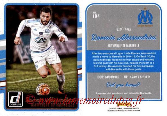 2016 - Panini Donruss Cards - N° 104 - Romain ALESSANDRINI (Olympique de Marseille)