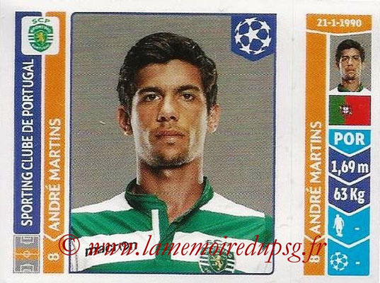 2014-15 - Panini Champions League N° 530 - Andre MARTINS (Sporting Club de Portugal)