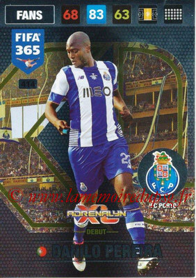 2016-17 - Panini Adrenalyn XL FIFA 365 - N° 414 - Danilo PEREIRA (FC Porto) (Debut)