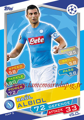 2016-17 - Topps UEFA Champions League Match Attax - N° NAP5 - Raul ALBIOL (SSC Naples)