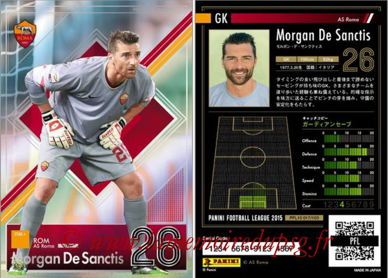 Panini Football League 2015 - PFL10 - N° 017 - Morgan DE SANCTIS (AS Roma) (Star +)