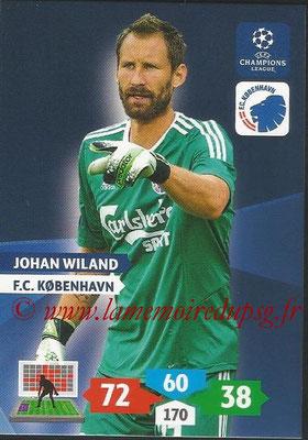 2013-14 - Adrenalyn XL champions League N° 154 - Johan WILAND (FC Kobenhavn)