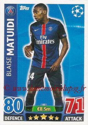 2015-16 - Topps UEFA Champions League Match Attax - N° 062 - Blaise MATUIDI (Paris Saint-Germain)