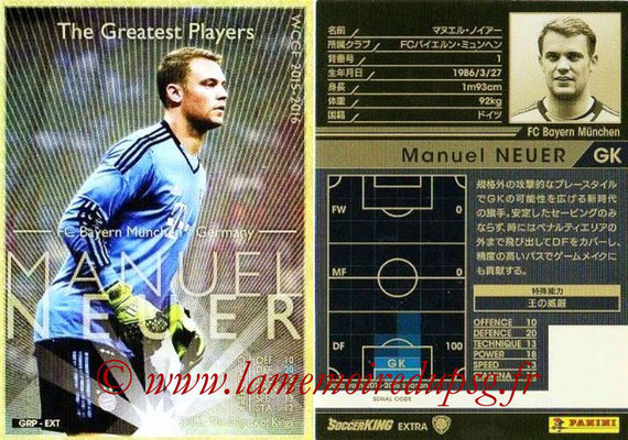 2015-16 - Panini WCCF - N° GRP-EXT3 - Manuel NEUER (FC Bayern Munich) (The Greatest Players) (Extra)