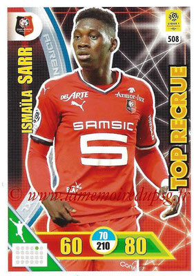 2017-18 - Panini Adrenalyn XL Ligue 1 - N° 508 - Ismaîla SARR (Rennes) (Top Recrue)