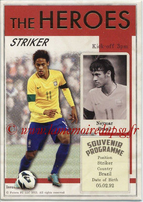 2013 - Futera World Football Unique - N° HER29 - NEYMAR (Brésil) (Striker) (The Heroes)