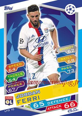 2016-17 - Topps UEFA Champions League Match Attax - N° LYO10 - Jordan FERRI (Olympique Lyonnais)