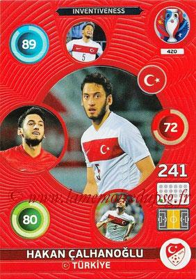 Panini Euro 2016 Cards - N° 420 - Hakan CALHANOGLU (Turquie) (Inventiveness)
