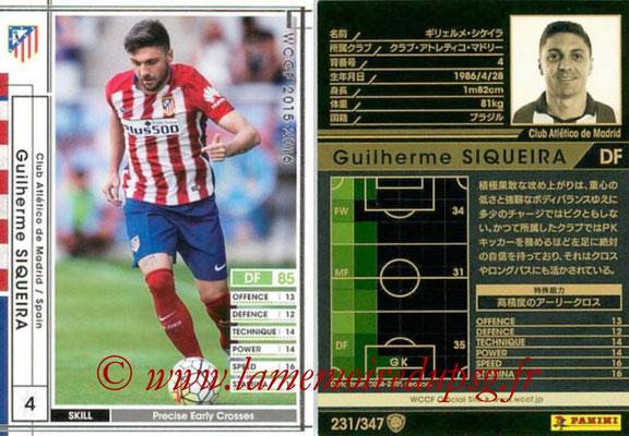2015-16 - Panini WCCF - N° 231 - Guilherme SIQUEIRA (Club Atlético de Madrid)