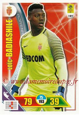 2017-18 - Panini Adrenalyn XL Ligue 1 - N° 192 - Loic BADIASHILE (Monaco)