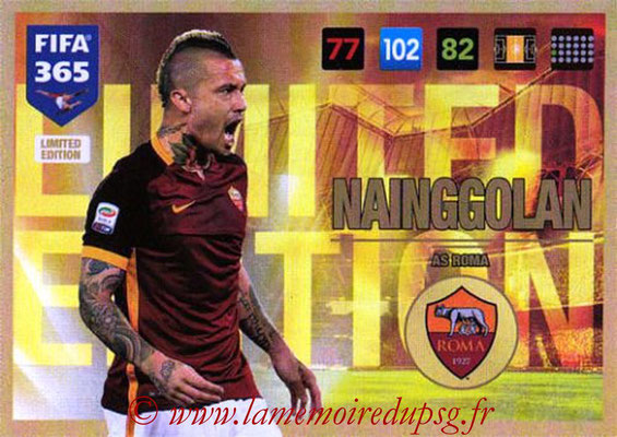 2016-17 - Panini Adrenalyn XL FIFA 365 - N° LE40 - Radja NAINGGOLAN (AS Roma) (Limited Edition)