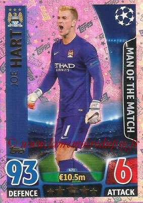 2015-16 - Topps UEFA Champions League Match Attax - N° 471 - Joe HART (Manchester City FC) (Man of the Match)