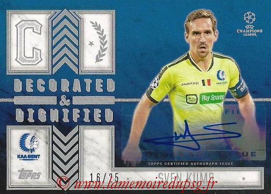 2015-16 - Topps UEFA Champions League Showcase Soccer - N° DDA-SK - Sven KUMS (KAA Gent) (Decorated and Dignified Autographs)