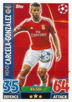 2015-16 - Topps UEFA Champions League Match Attax - N° 188 - Mehdi CARCELA-GONZALEZ (SL Benfica)