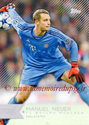 2015-16 - Topps UEFA Champions League Showcase Soccer - N° 131 - Manuel NEUER (FC Bayern Munich)