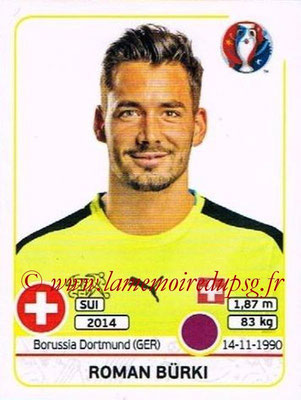 Panini Euro 2016 Stickers - N° 102 - Roman BURKI (Suisse)