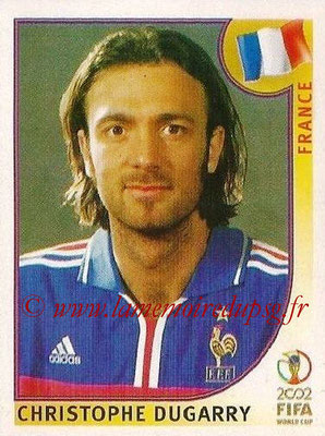 2002 - Panini FIFA World Cup Stickers - N° 039 - Christophe DUGARRY (France)