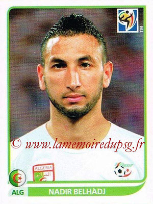 2010 - Panini FIFA World Cup South Africa Stickers - N° 225 - Nadir BELHADJ (Algérie)