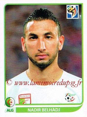2010 - Panini FIFA World Cup South Africa Stickers - N° 225 - Nadir BELHADJ (Algérie)