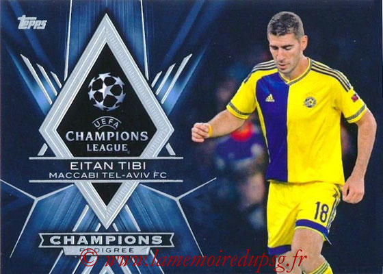 2015-16 - Topps UEFA Champions League Showcase Soccer - N° CP-ET - Eitan TIBI (Maccabi Tel-Aviv FC) (Champions Pedigree)