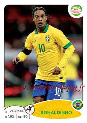 2014 - Panini Road to FIFA World Cup Brazil Stickers - N° 014 - RONALDHINO (Brésil)