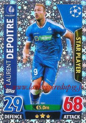2015-16 - Topps UEFA Champions League Match Attax - N° 323 - Laurent DEPOITRE (KAA Gent) (Star Player)