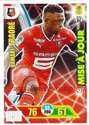 2017-18 - Panini Adrenalyn XL Ligue 1 - N° 273bis - Hamari TRAORE (Rennes) (Mise à jour)