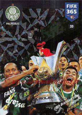 2017-18 - Panini FIFA 365 Cards - N° 033 - Célébration Palmeiras (Milestone)