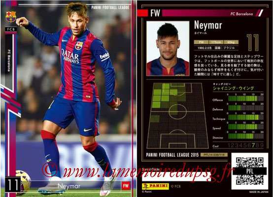 Panini Football League 2015 - PFL14 - N° 038 - NEYMAR (FC Barcelone)