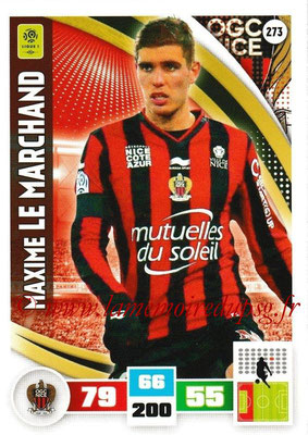 2016-17 - Panini Adrenalyn XL Ligue 1 - N° 273 - Maxime LE MARCHAND (Nice)