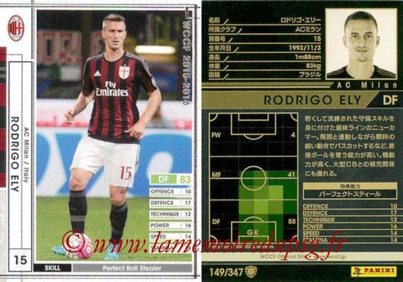 2015-16 - Panini WCCF - N° 149 - Rodrigo ELY (Milan AC)